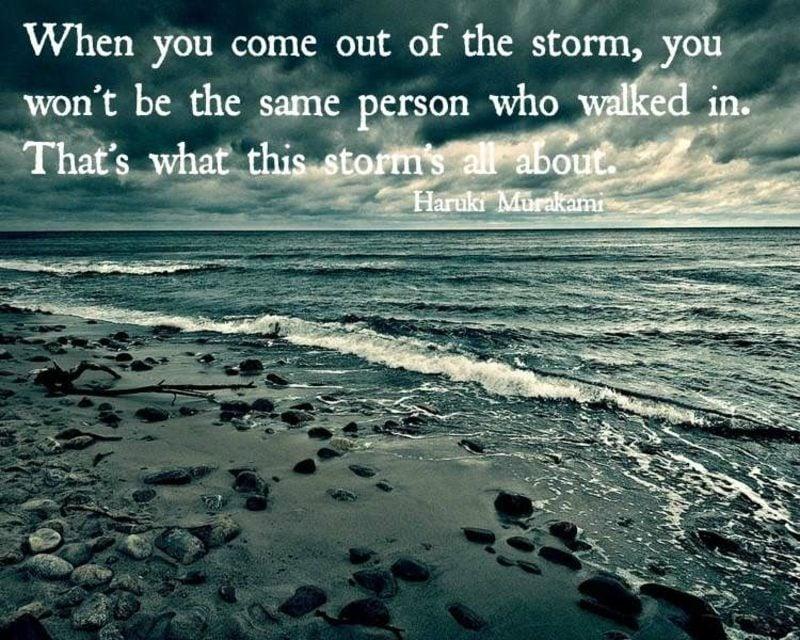 Sprüche zum Aufmuntern auf Englisch metaphorisch der Sturm macht uns stärker