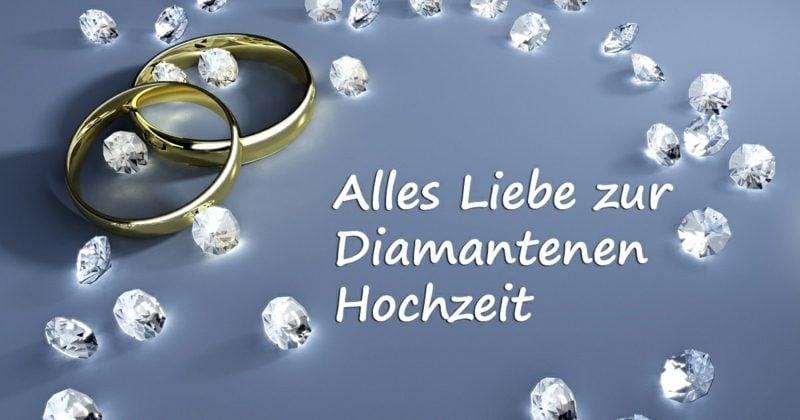 Erinnerung Sprüche diamantene Hochzeit