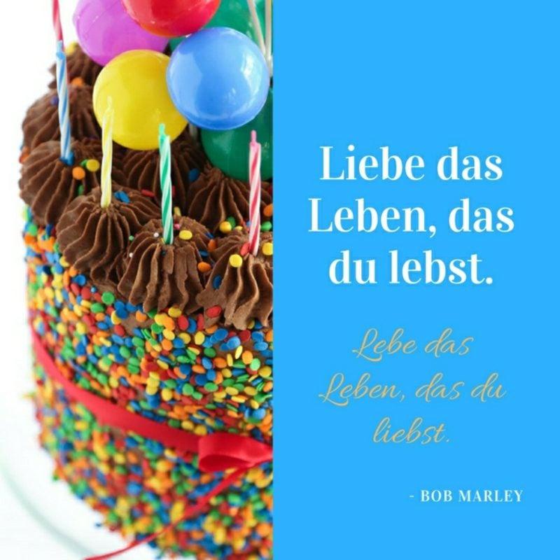 Sprüche Lebensfreude zum Geburtstag alles Gute wünschen