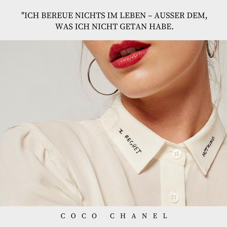 Leben Sprüche besinnlich Coco Chanel