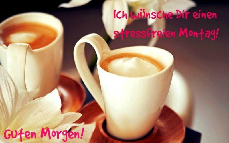 guten Morgen Bilder stressfreien Montag wünschen