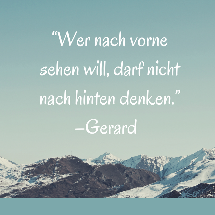 Lebensmotto Sprüche Zitate motivierend Gerard