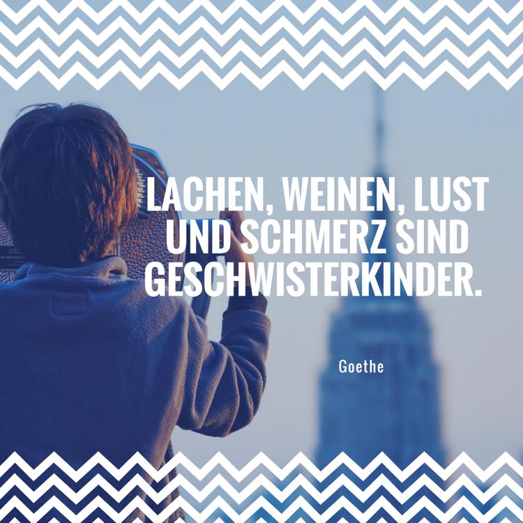 Lebensmotto Sprüche Zitate realistisch Goethe