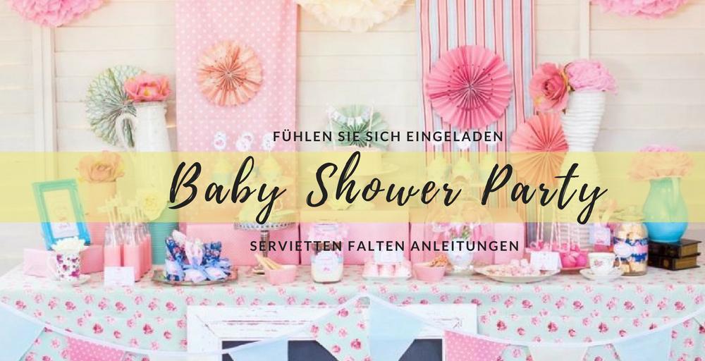 servietten falten ideen f r die beste baby shower diy. Black Bedroom Furniture Sets. Home Design Ideas