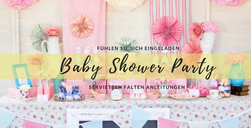 servietten falten ideen f r die beste baby shower diy zenideen. Black Bedroom Furniture Sets. Home Design Ideas