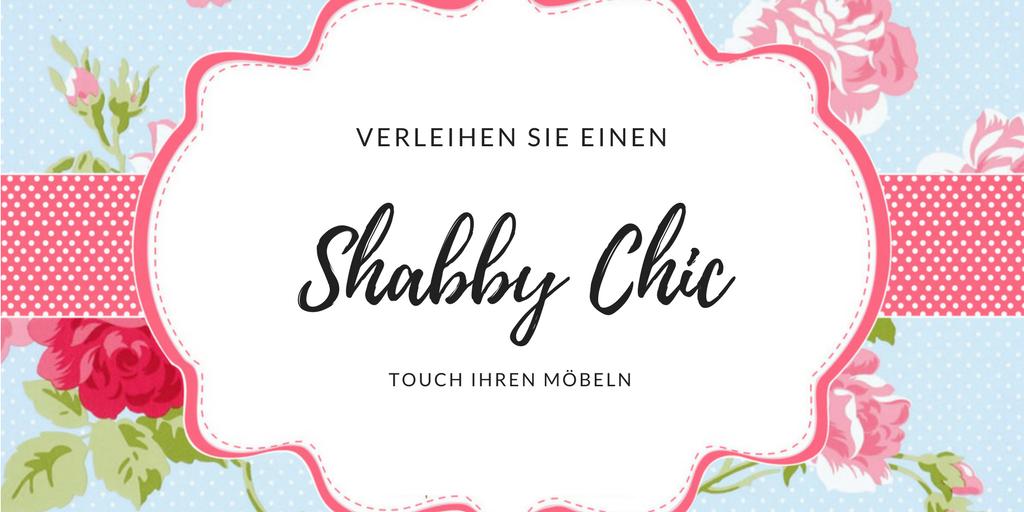 Kreieren Sie Ihre bunte Wohlfühloase, um dem grauen Alltag zu entkommen, mit unseren Anleitungen für Möbel in Shabby Chic selber Machen!