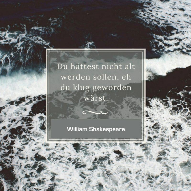 inspirierende Shakespeare Zitate alt klug