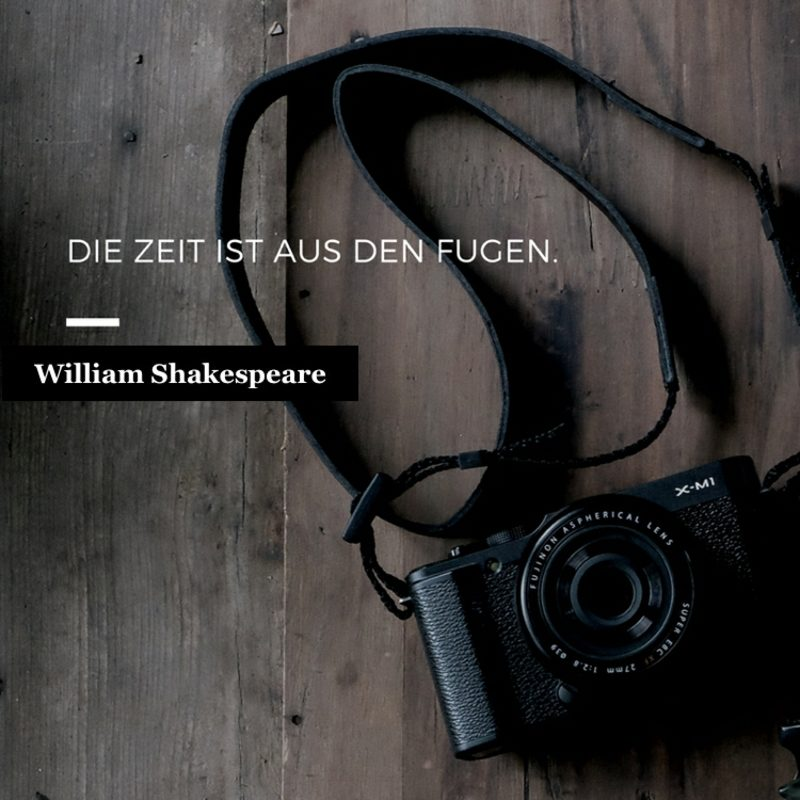 Shakespeare Zitate Zeit fugen