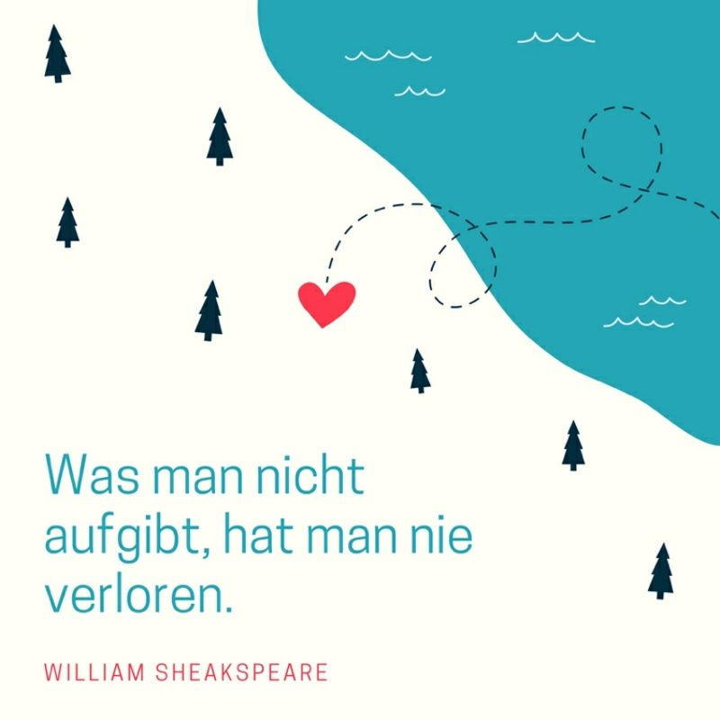 Shakespeare Zitate inspirierend aufgeben verloren