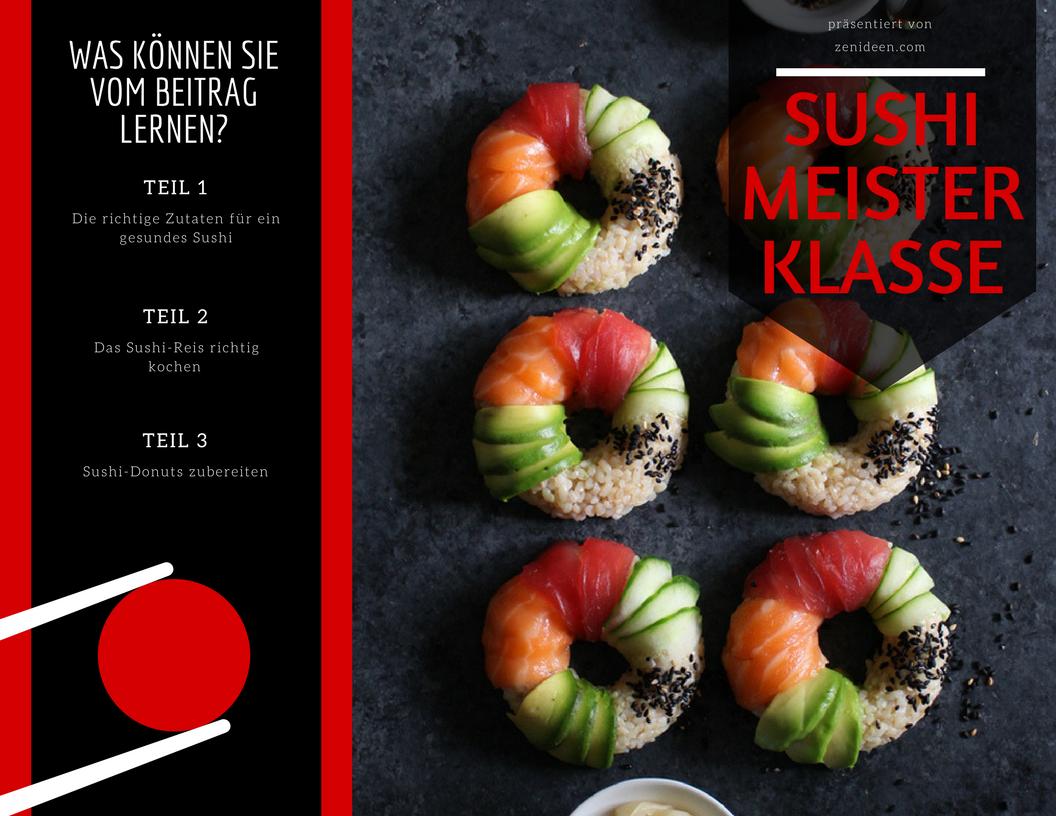 Schritt für Schritt Erklärungen fürs Donut- Sushi selber Machen