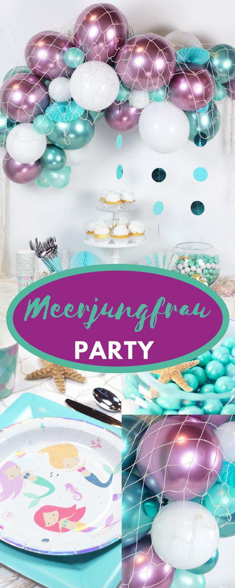 Meerjungfrau Party Ideen