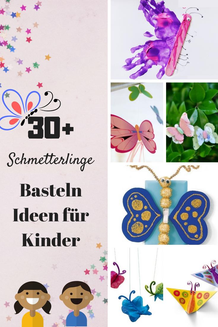 Über 30 Schmetterlinge Basteln Ideen für Kinder