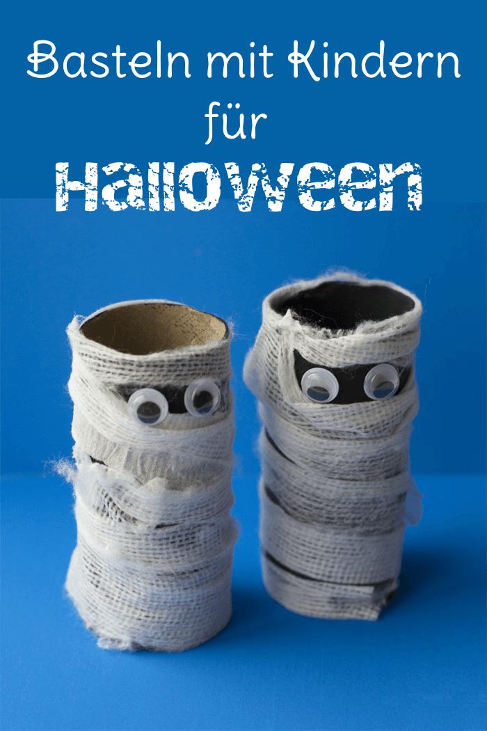 Halloween Basteln mit Kindern: DIY Ideen mit Toilettenpapierrolle
