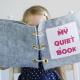 Haben Sie von dem Wunder wirkenden Quiet Book gehört?