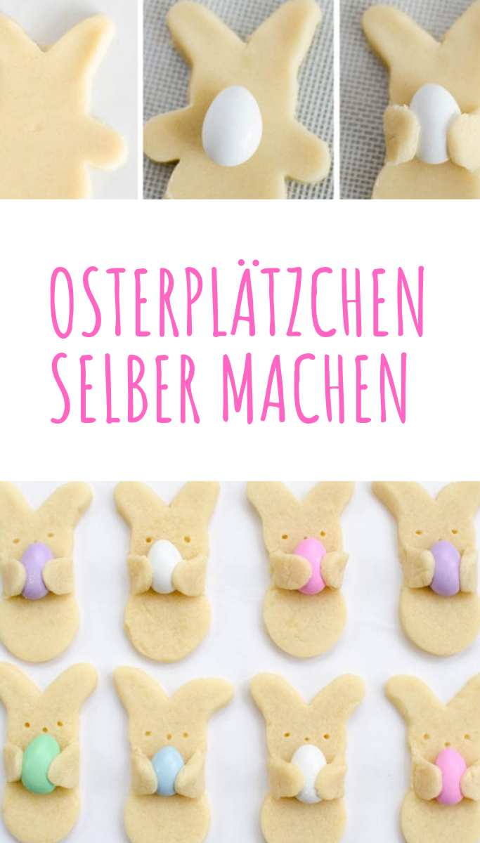 Osterplätzchen selber machen - Backen zu Ostern