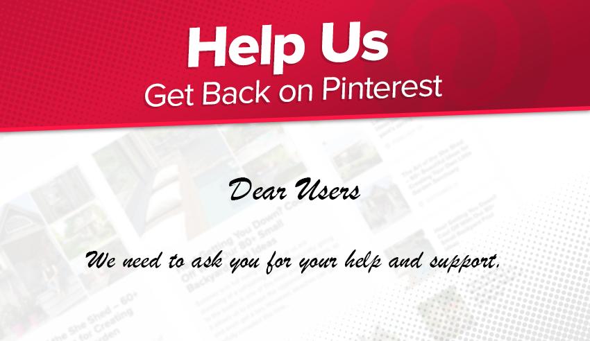 Help Us Get Back on Pinterest