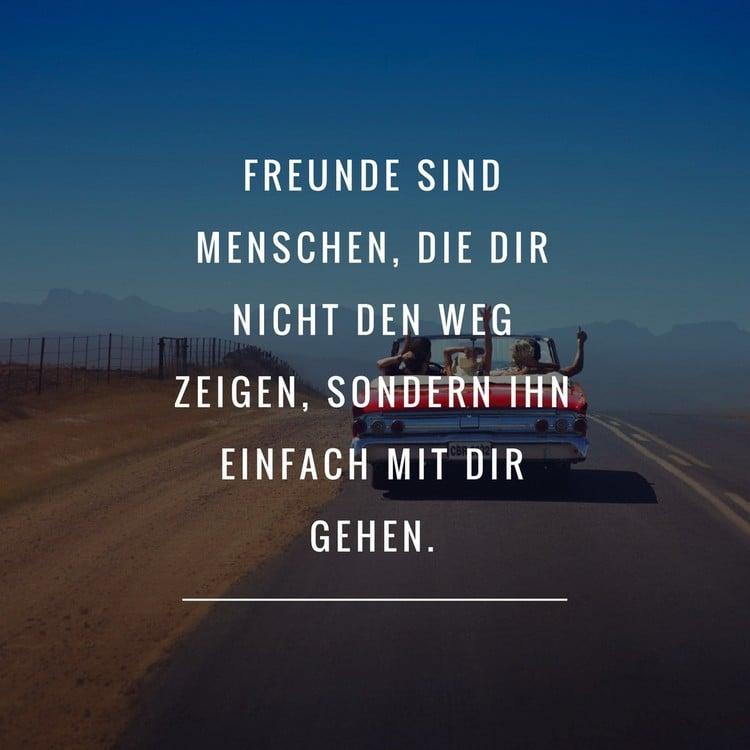 Spruch Freundschaft Freunde gehen mit dir