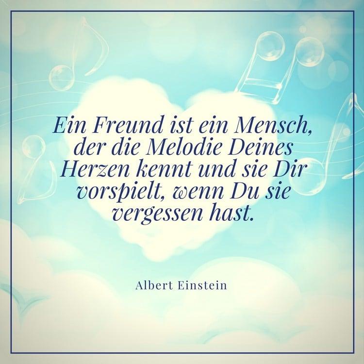 Zitat Einstein Freund kennt dein Herzen