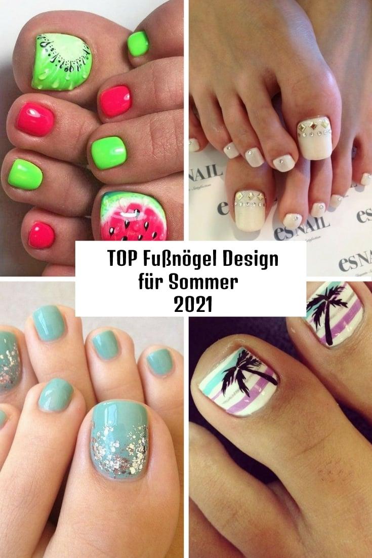 Top Fußnägel Design für Sommer 2021